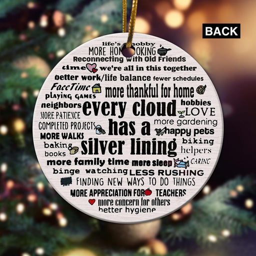 Every Cloud Has a Silver Lining - Christmas Ornament - Christmas Gift - Ceramic Circle Ornament