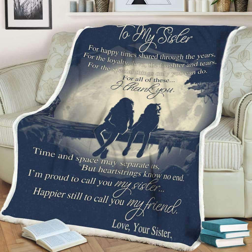 To My Sister I Thank You Fleece Blanket Gift For Sister