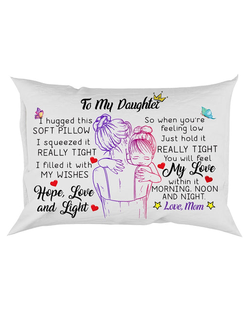 To My Daughter I Hugged This Soft Pillowcase - Gift For Daughter