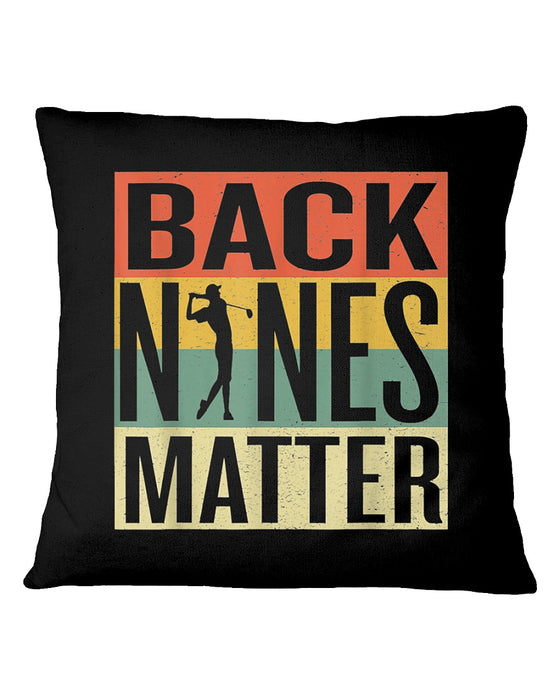 Back Nines Matter Pillowcase