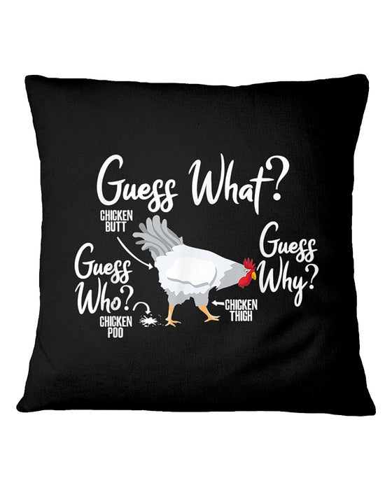 Guess What Chicken Humor Pillowcase