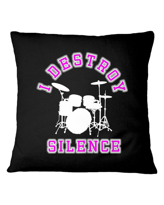 I Destroy Silence 2 Pillowcase