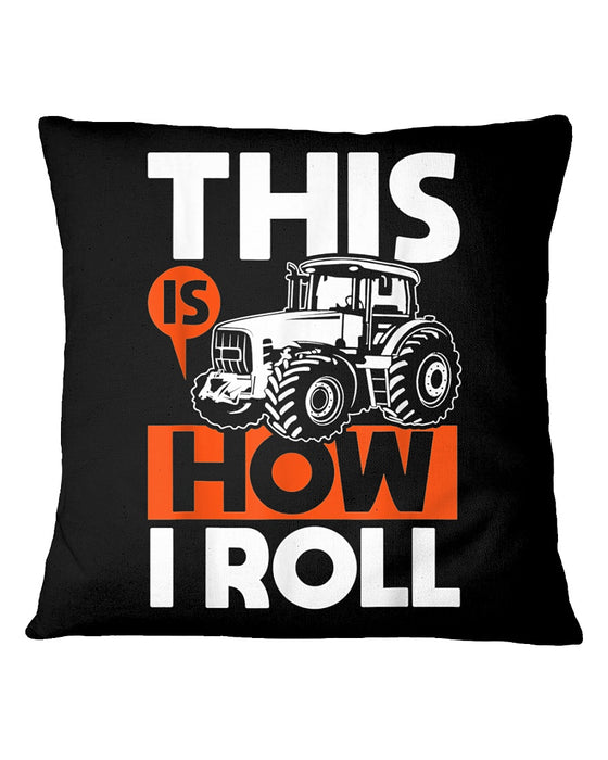 This Is How I Roll Pillowcase