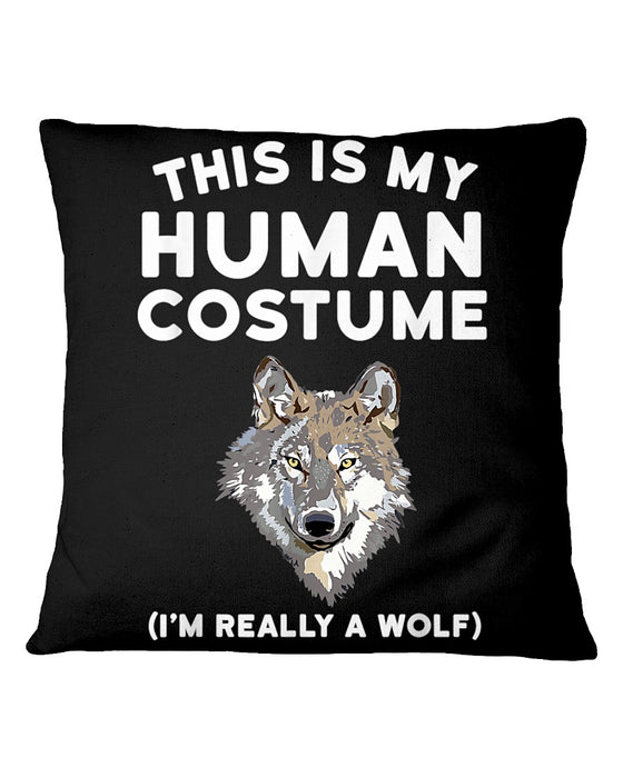This Is My Human Costume Pillowcase