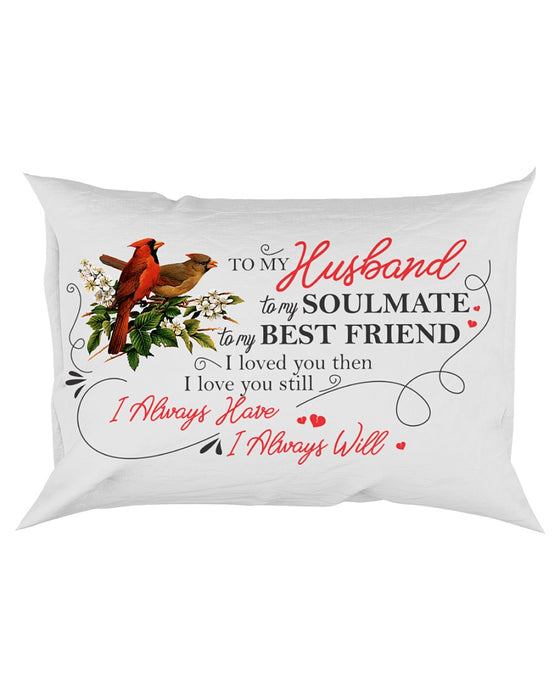 My Husband My Soulmate My Best Friend Pillowcase - Gift For Husband