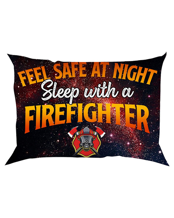 Feel Safe At Night Sleep With A Firefighter Pillowcase