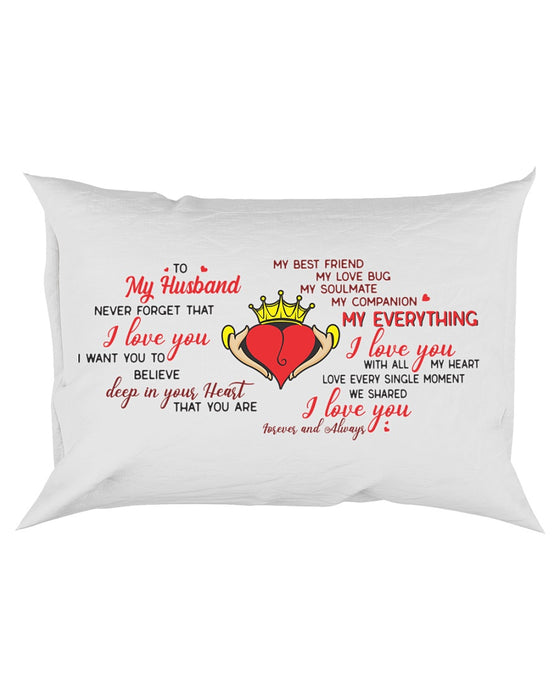 To My Husband, You Are More Than A Husband Pillowcase - Gift For Husband