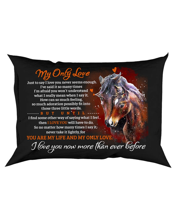 Just To Say I Love You Horse Pillowcase