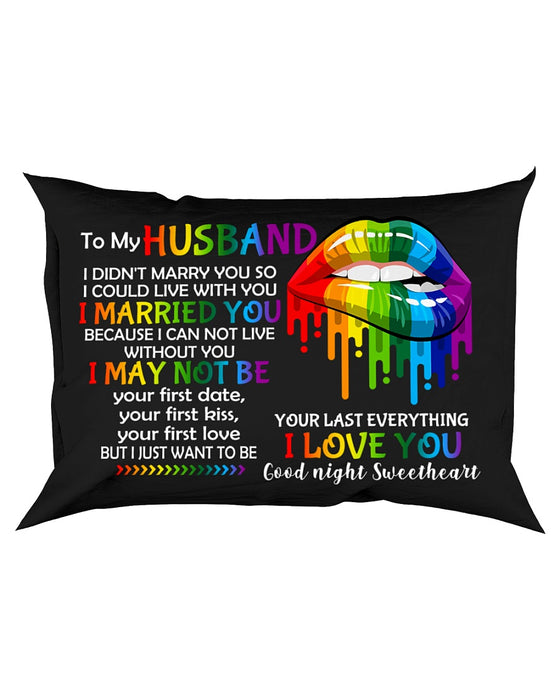 I Could Live With You LGBT Pillowcase