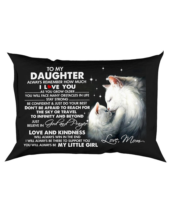 Always Remember How Much I Love You Cat Pillowcase