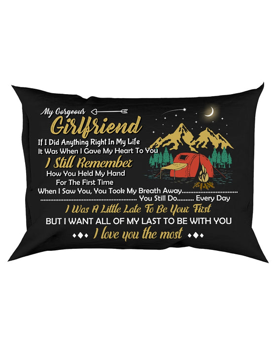 If I Did Anything Right In My Life Camping Pillowcase