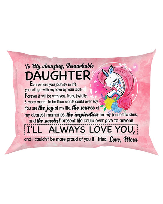 Daughter Mom Couldn't Be More Proud Of You Pillowcase
