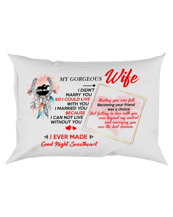 I Didn't Marry You Pillowcase
