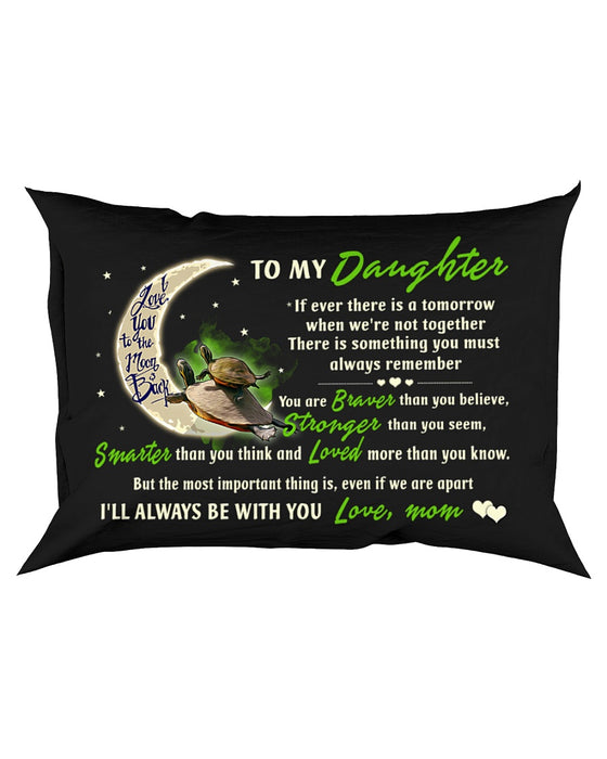 If Ever There Is A Tomorrow Turtle Pillowcase