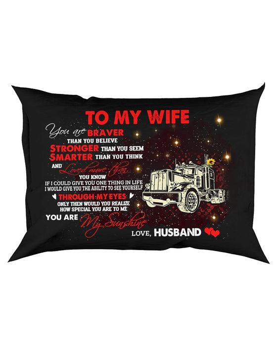 You Are Braver Than You Believe Trucker Pillowcase