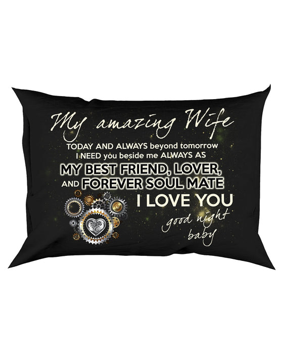 Today And Always Beyond Tomorrow Pillowcase