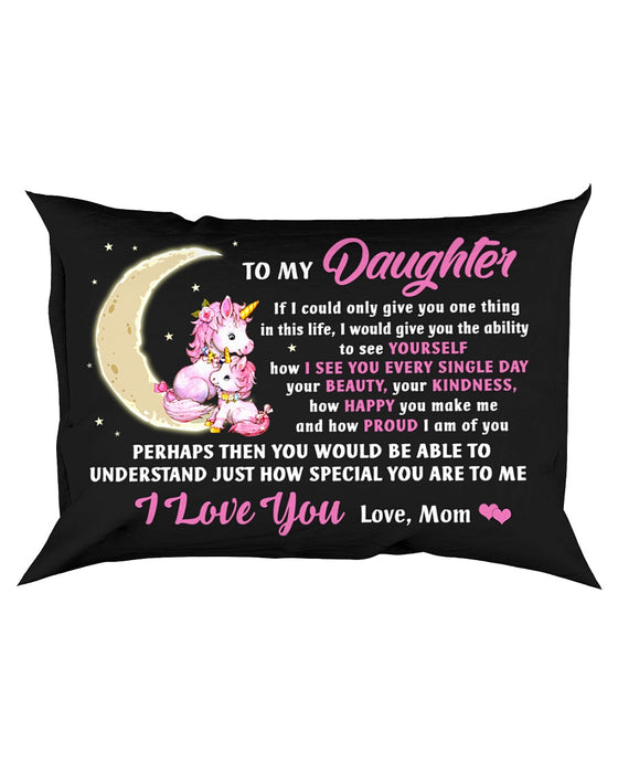 I See You Every Single Day Unicorn Pillowcase