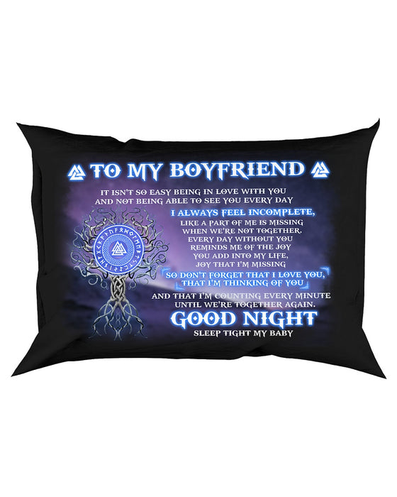 It Isn't So Easy Being In Love With You Boyfriend Pillowcase
