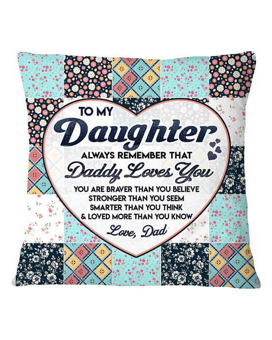 Family Daughter Dad Daddy Loves You Pillowcase