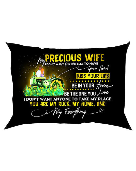 Farmer Wife Don't Want Any One Else Pillowcase