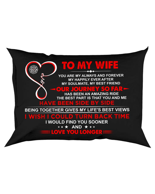 Firefighter Wife My Always And Forever Pillowcase