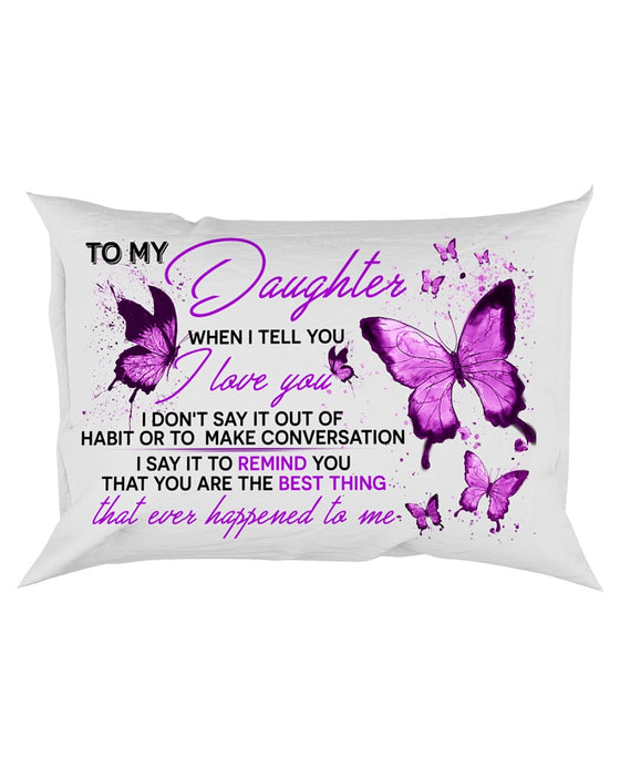 When I Tell You I Love You Butterfly Pillowcase
