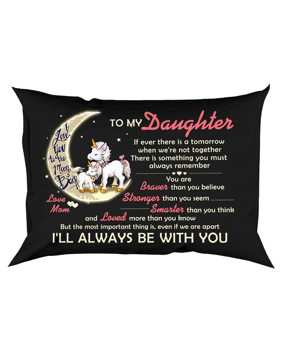 If Ever There Is A Tomorrow Unicorn Pillowcase