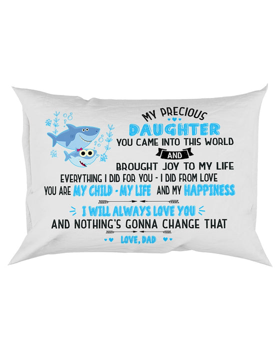 My Child My Life My Happiness Shark Pillowcase - Gift For Daughter