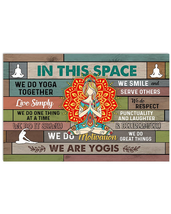 Yoga In This Space Horizontal Canvas And Poster | Wall Decor Visual Art