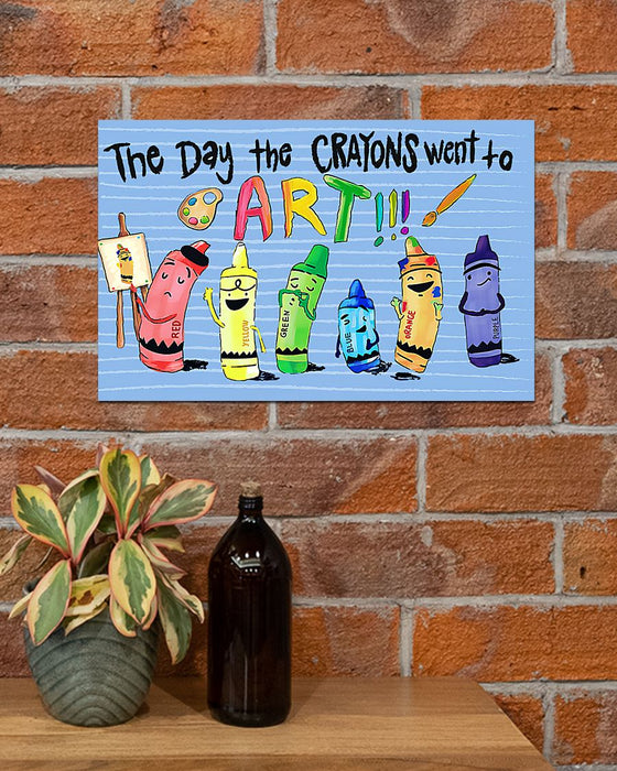 Teacher The Day The Crayons Went To Art Horizontal Canvas And Poster | Wall Decor Visual Art
