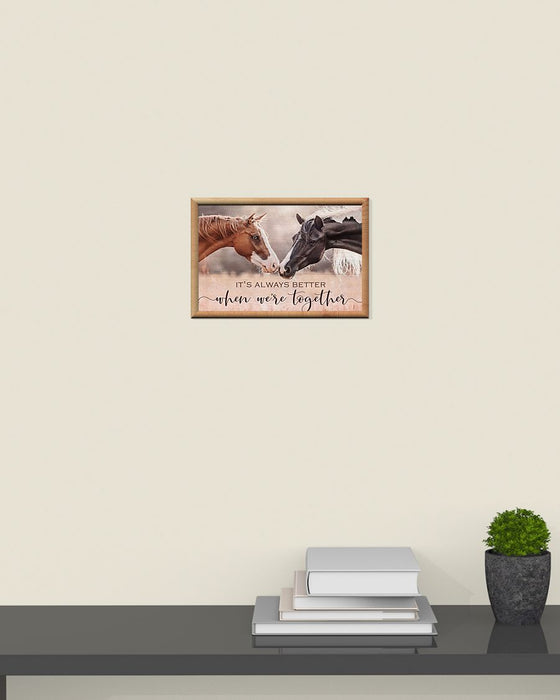 Horse Girl - It's Always Better Horizontal Canvas And Poster | Wall Decor Visual Art