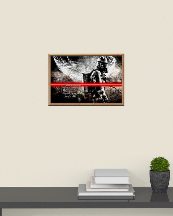 Firefighter I Heard A Voice Saying Horizontal Canvas And Poster | Wall Decor Visual Art