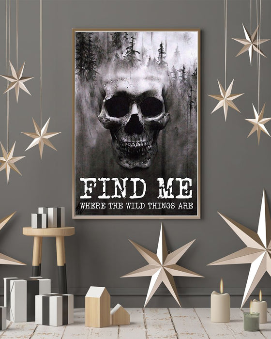 Skull Art - Find Me Where The Wild Things Vertical Canvas And Poster | Wall Decor Visual Art