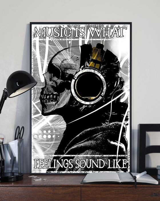 Skull Art - Music Is What Feeling Sound Like Vertical Canvas And Poster | Wall Decor Visual Art