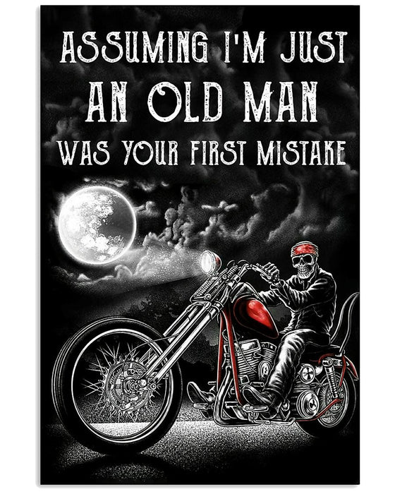 Skull Art - Assuming I'm Just An Old Man Vertical Canvas And Poster | Wall Decor Visual Art