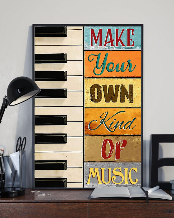 Piano Make Your Own Kind Of Music Vertical Canvas And Poster | Wall Decor Visual Art