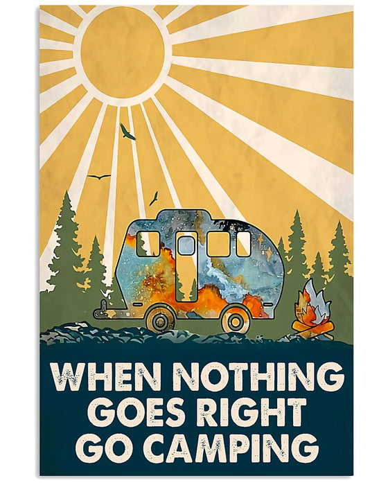 Nothing Goes Right Go Camping Vertical Canvas And Poster | Wall Decor Visual Art