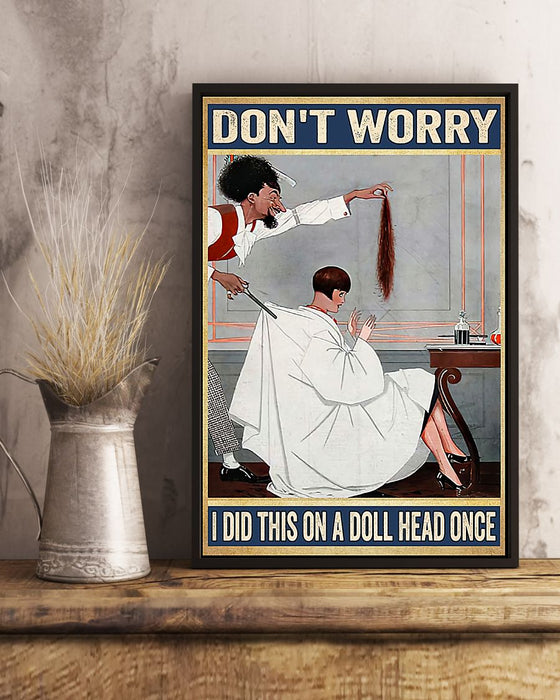 Hairdresser Don't Worry Vertical Canvas And Poster | Wall Decor Visual Art