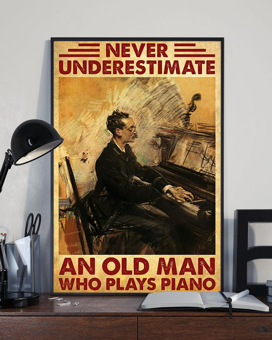 Piano Never Underestimate An Old Man Vertical Canvas And Poster | Wall Decor Visual Art