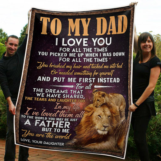 To My Dad Lion King To Me You Are The World Gift From Daughter Fleece Blanket