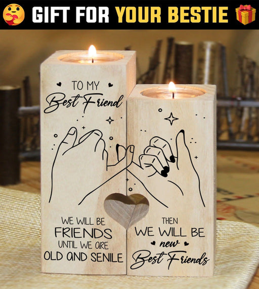 To My Best Friend Then We'll Be New Best Friends Candle Holder, Birthday Gift For Friend  1611305498957.jpg
