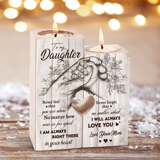 To My Daughter I Will Always Love You Candle Holder, Birthday For Daughter, For Family 1611305500393.jpg