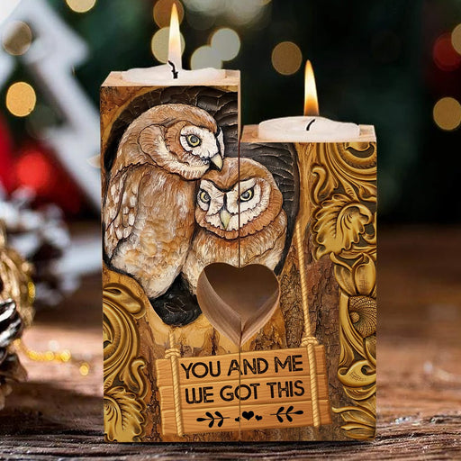 You And Me We Got This Owl Couple Heart Candle Holder Birthday Gift For Couple, Perfect Gif For Valentine Day, Anniversary 1611892584823.jpg