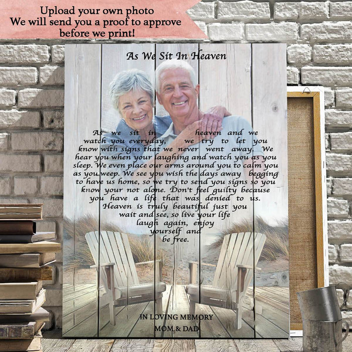 As We Sit In Heaven , Memorial, Product Type,Personalized Poster And Upload Photo,Canvas Poster, Birthday Gift, Christmas Gift ,Family Gift,To My Friend, To My Son, To My Father, To My Mother, To My Wife, To My Husband