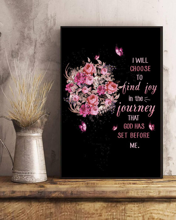 I Will Choose To Find Joy,Canvas Poster, Birthday Gift, Christmas Gift ,Family Gift,To My Friend, To My Son, To My Father, To My Mother, To My Wife, To My Husband 1613704841000.jpg