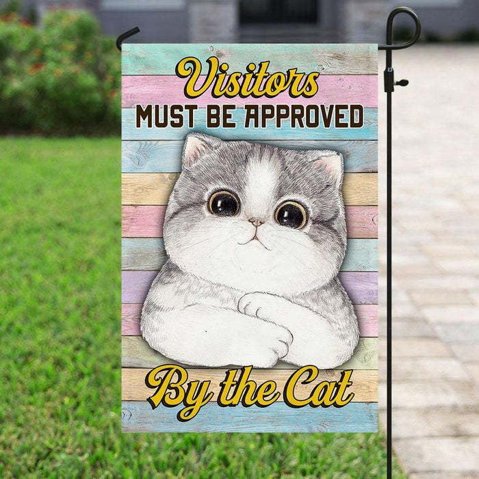 All Visitors Must Be Approved By The Cat Flag | Garden Flag | Double Sided House Flag - GIFTCUSTOM