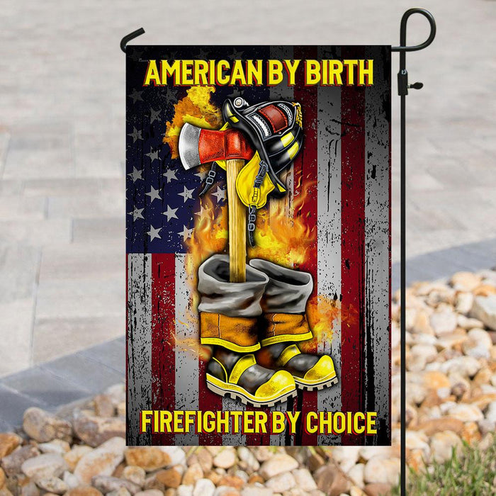 American By Birth Firefighter By Choice Flag | Garden Flag | Double Sided House Flag - GIFTCUSTOM