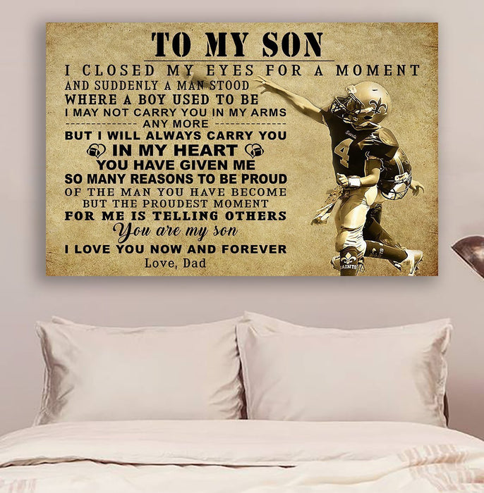 American football Canvas and Poster ��� Dad to Son ��� I closed my eyes wall decor visual art - GIFTCUSTOM
