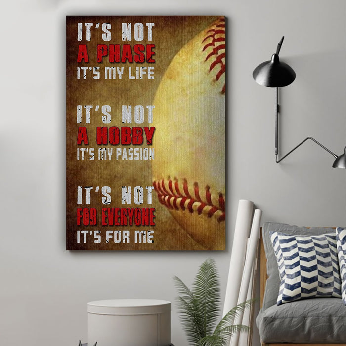 Baseball Canvas and Poster ��� Its not a phase wall decor visual art - GIFTCUSTOM