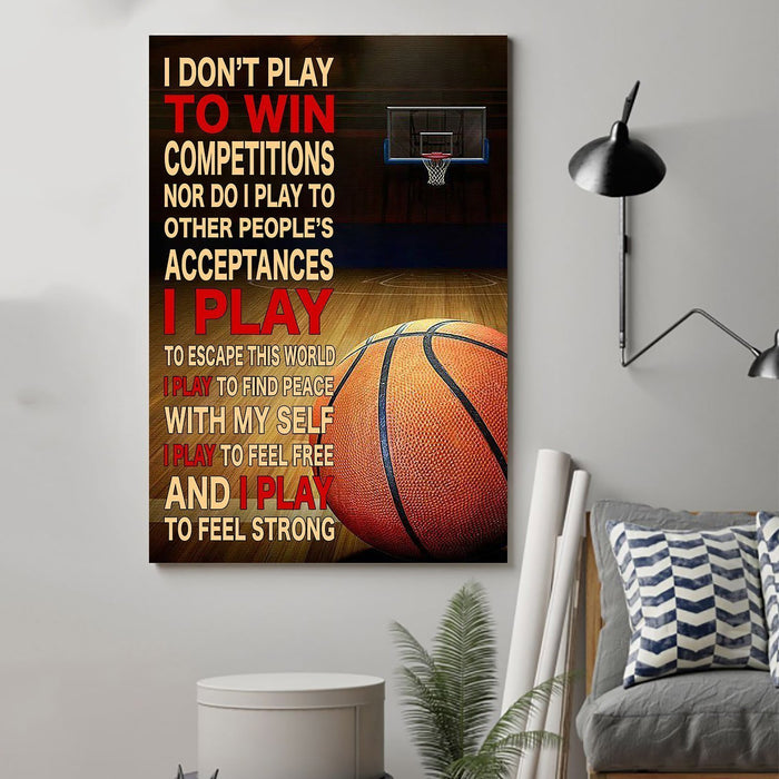Basketball Canvas and Poster ��� I dont play to win competitions wall decor visual art - GIFTCUSTOM